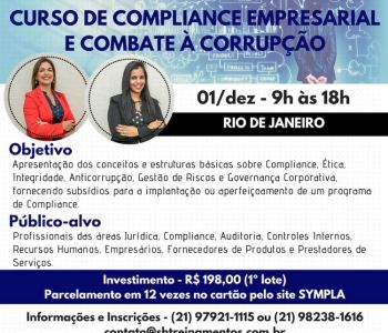 Compliance Empresarial e combate a corrupção no Rio de Janeiro: Conceitos e estruturas básicas sobre Compliance, Ética, Integridade Corporativa e Anticorrupção
